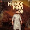 Download Munde Pind De - Parmish Verma Agam Mann Latest Punjabi Songs 2020.mp3 Mp3