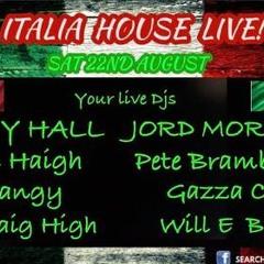 CRAIG HIGH ITALIA HOUSE LIVE FEED SAT 22ND AUGUST