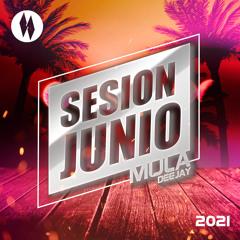 Sesion Junio 2021 Mula Deejay (Sin cortes)
