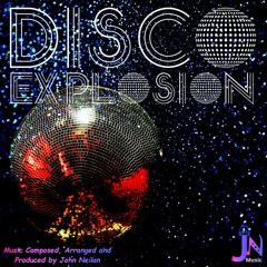 Disco Explosion ft Hannah Barrett + [VIDEO]