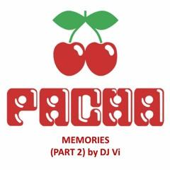 Pacha Memories (Part 2) by DJ Vi