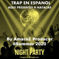 AQUI PRESENTES Ft Natacas By AmaraZ Producer #Summer2020