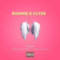 Bonnie & Clyde YUNG HUSH