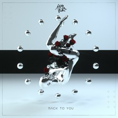 Back To You [OUT NOW]