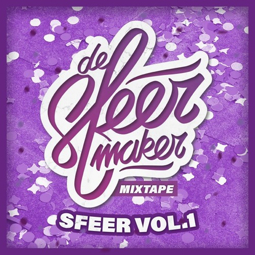 De Sfeermaker Mixtape - Sfeer Vol.1