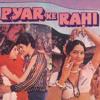 Tera Mera Jeevan Bhar Ka Sath Hai (Pyar Ke Rahi / Soundtrack Version)