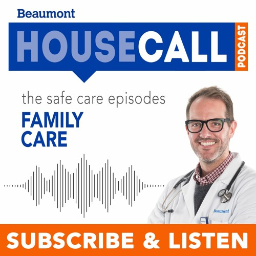 the Safe Care episodes: Family Care