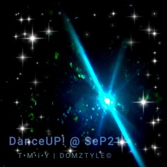DanceUP@SeP21 - Mixed By Domztyle©  REC - 2021 - 09 - 25