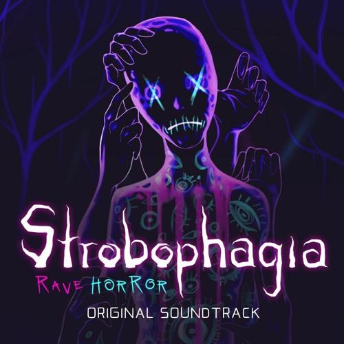 Strobophagia | Rave Horror Soundtrack