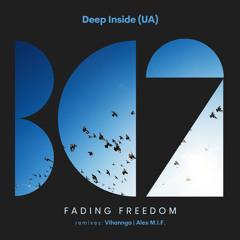 DEEP INSIDE (UA) - Fading Freedom (Alex M.I.F. Remix)