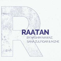 Hashim Nawaz - Raatan feat. Sana Zulfiqar & M.ZHE (Prod. Ink Heart)