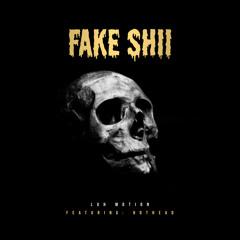 Fake Shii (feat. Hothead)