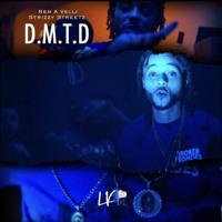 D.M.T.D. Ft x Rem a Velli Prod. Chris Rich
