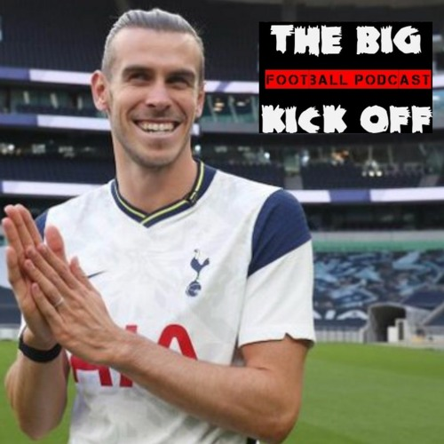 Tbko Football Podcast 9 Bale is back!