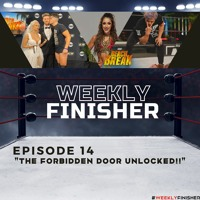 The Forbidden Door UNLOCKED!! | Weekly Finisher 14