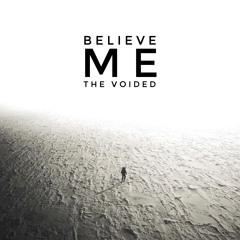 Believe Me (Original Mix)