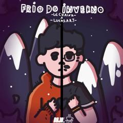 Lil Chainz - Frio do Inverno (ft. Lucas A.R.T.)