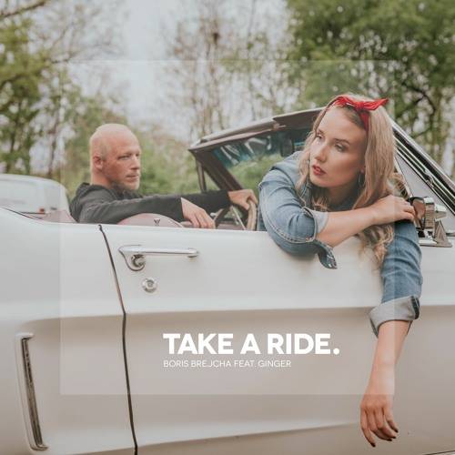 Take A Ride feat. Ginger (Edit)
