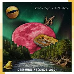 Kirkby - Pluto (Original Mix)
