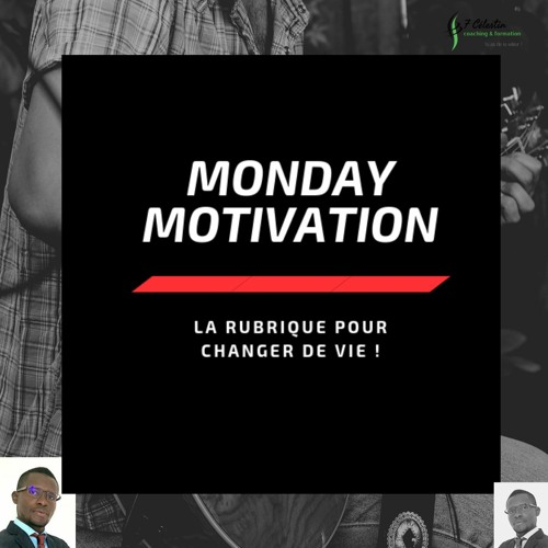 Transformation professionnelle & personnelle ? - Monday Motivation # 60