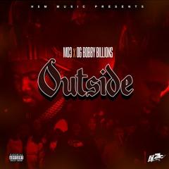 MO3 & OG Bobby Billions - Outside