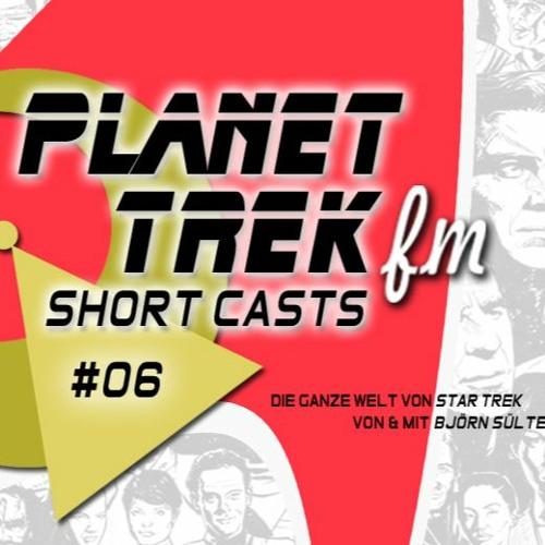 Planet Trek fm - Short Casts #006: Zwei für die Liebe!