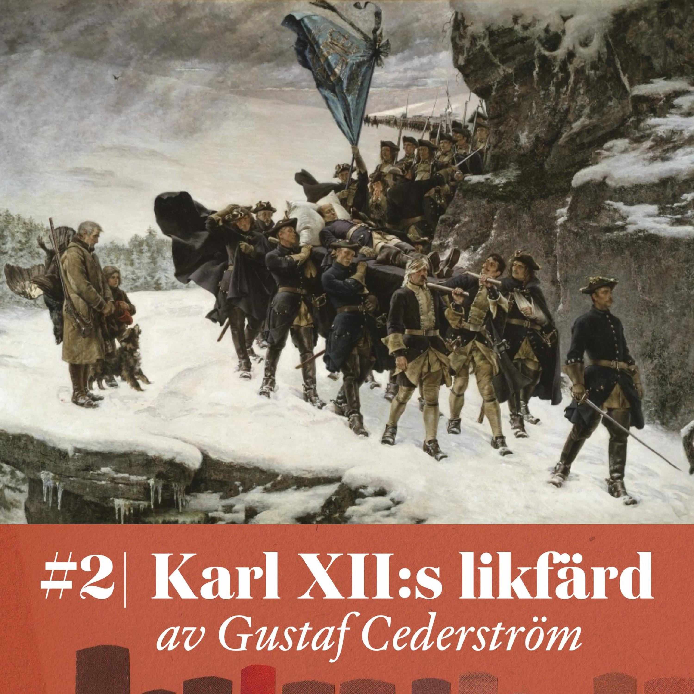 Smakprov: Verket #2 Karl XII:s likfärd – av Gustaf Cederström