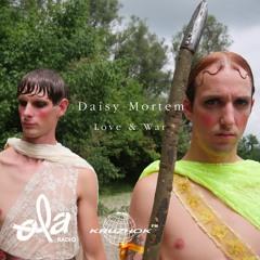 Ola Radio Invite Daisy Mortem - LOVE & WAR (June 20)