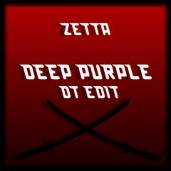 Zetta - Deep Purple (DoubleThunder Edit)