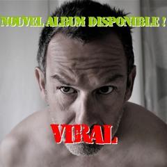"ALBUM "" VIRAL "" SUR BANDCAMP !!"