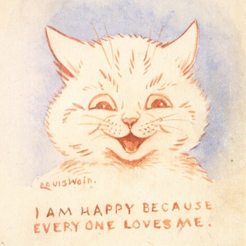 I Am Happy Because Every One Loves Me