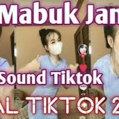 DJ SUDAH MABUK MINUMAN DITAMBAH MABUK JUDI   DJ MABUK JANDA REMIX VIRAL TIKTOK 2021(NWP REMIX)