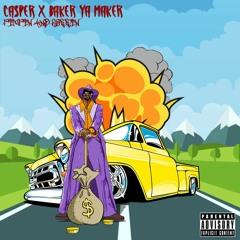 CA$PR X BAKER YA MAKER - PIMPIN AND ROBBIN [PROD. CA$PR]
