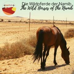 Die Wildpferde der Namib