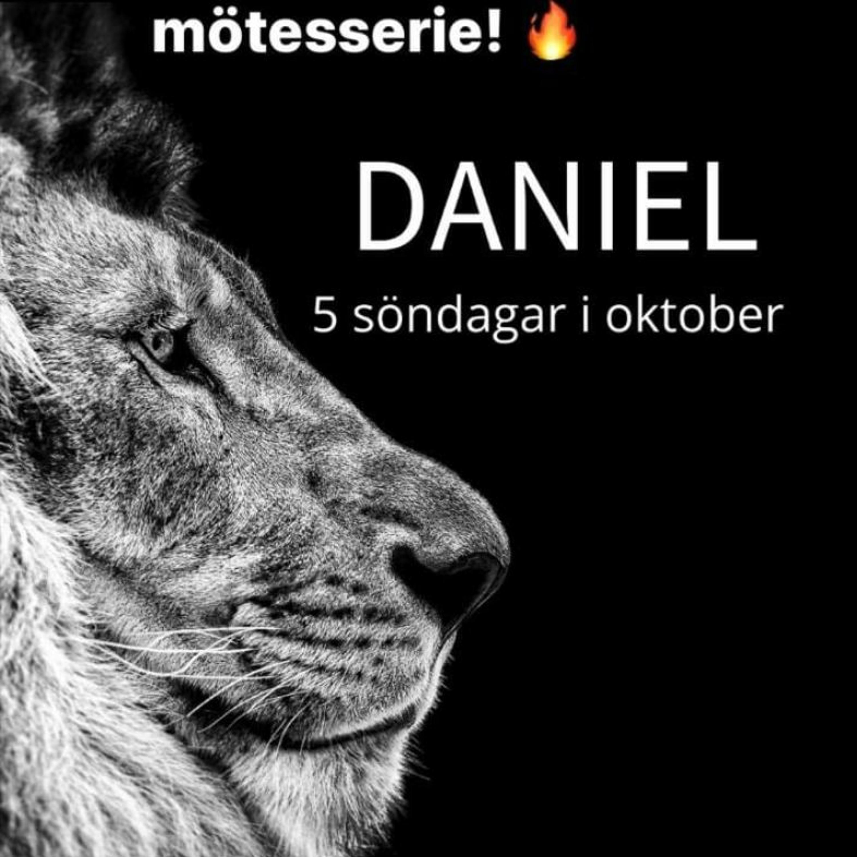 Daniel - temagudstjänst del 3 - 17 oktober 2021