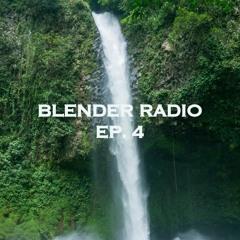 Blender Radio Ep. 4