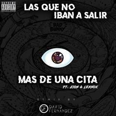 Bad Bunny, Zion & Lennox - Más De Una Cita (David Fernández Remix)[COPY]