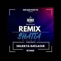 (EXCLU 2021) SHATTA Remix By Selekta - Djclasse