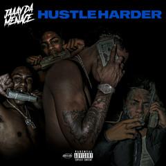 JaaayDaMenace - Hustle Harder