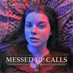 Julia Kleijn & Repiet - Messed Up Calls (RAVE Remix)