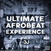 Download Ultimate Afrobeat Experience VOL 2 Mp3