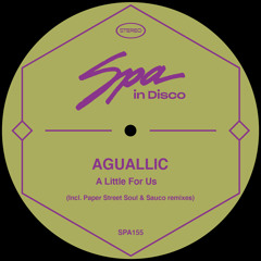Aguallic - A little Of Us [Spa In Disco]