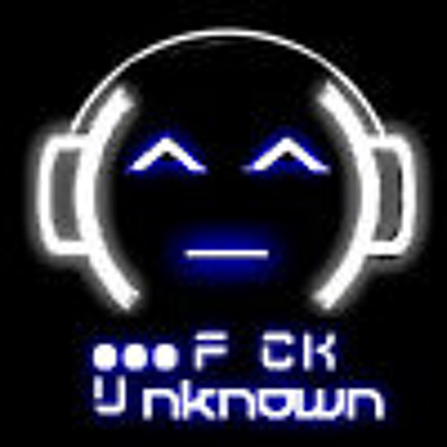 ●●● F CK Unknown's avatar