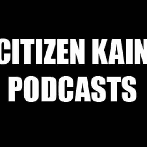 Citizen Kain (Podcasts)'s avatar