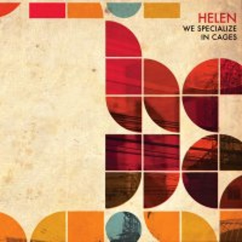 Helen - We Specialize in Cages (2009)