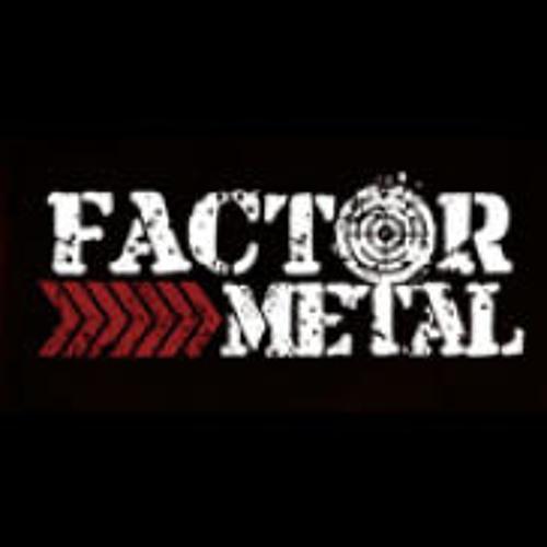 Factor Metal's avatar