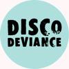 Disco Deviance