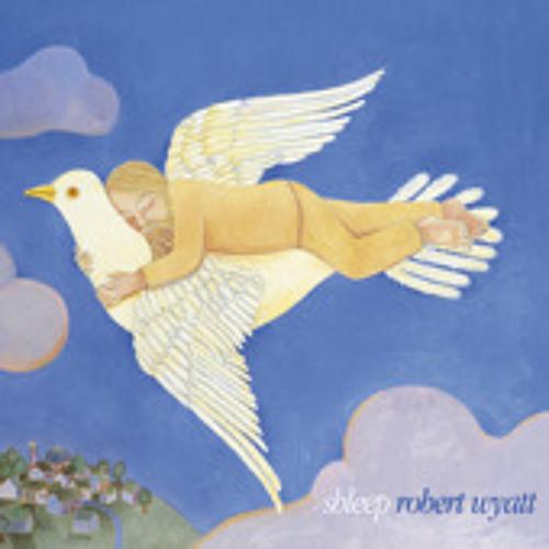 Robert Wyatt - Little Red Riding Hood Hit the Road -  (Piob Edit)