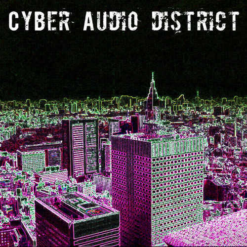 CYBER AUDIO DISTRICT's avatar