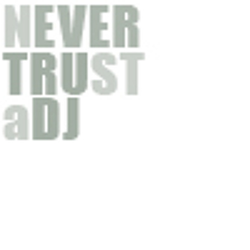 Never trust a dj - Lets talk about pop music